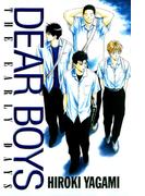 【期間限定価格】DEAR BOYS THE EARLY DAYS