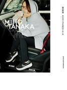 MIHO TANAKA CASUAL-LIKE STYLE