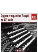 20世紀前半のフランスのオルガニストとオルガン作品(5CD)
