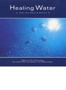 Healing Water - ヒーリング ウォーター【CD】