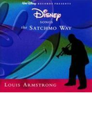 サッチモ シングス ディズニー Disney Songs The Satchmo Way - Remaster【CD】