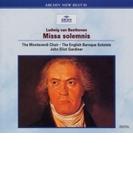 ミサ・ソレムニス ジョン・エリオット・ガーディナー&イングリッシュ・バロック・ソロイスツ、モンテヴェルディ合唱団【CD】