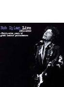 Bob Dylan Live 1961-2000 - 39years Of Great Concert Performance
