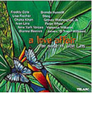 Love Affair - The Music Of Ivan Lins【CD】