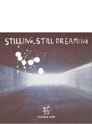 STILLING STILL DREAMING【CD】 2枚組