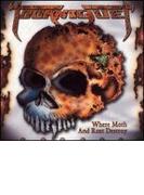 Where Moth & Rust Destroy【CD】