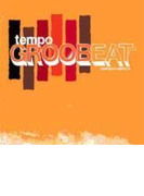 Tempo Groobeat【CD】