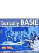 Basically Basie: Studio Dates1937-1945
