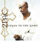 Loyal To The Game【CD】