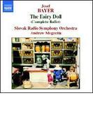 バレエ音楽「人形の精」/「太陽と地球」 モグレリア/スロヴァキア放送交響楽団【CD】