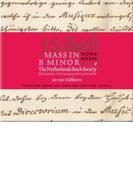 バッハ:ミサ曲ロ短調BWV.232 フェルトホーフェン&オランダ・バッハ協会【SACD】 2枚組