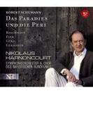 『楽園とペリ』全曲 アーノンクール&バイエルン放送交響楽団【SACD】 2枚組