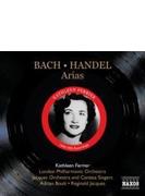 キャスリーン・フェリアー/バッハ&ヘンデル:アリア集