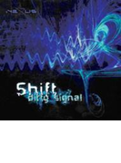Dirty Signal【CD】