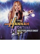 Best Of Both Worlds Concert: Hannah Montana / Miley Cyrus (+dvd)【CD】 2枚組