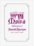 Sound Horizon 6th Story Concert 『Moira』 ~其れでも、お征きなさい仔等よ~【DVD】 2枚組