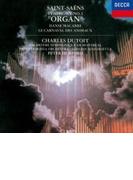 交響曲第3番『オルガン』、動物の謝肉祭、他 デュトワ&モントリオール響、ロンドン・シンフォニエッタ【CD】