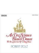 美しく青きドナウ~ウィンナ・ワルツ名曲集 シュトルツ&ウィーン交響楽団、他(2CD)