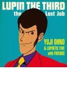 LUPIN THE THIRD~ the Last Job~【CD】