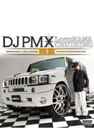 LocoHAMA CRUISING DVD MIX mixed by DJ PMX