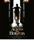 5th Anniversary Movie 「Across The Horizon」 (Blu-ray Disc)【ブルーレイ】