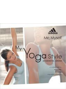 My Yoga Style Powered By Adidas