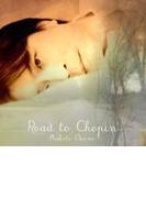 Road To Chopin【CD】