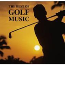 THE BEST OF GOLF MUSIC【CD】