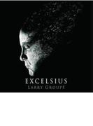 Excelsius【CD】