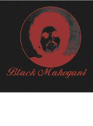 Black Mahogani【CD】