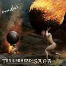 Trailerhead: Saga【CD】