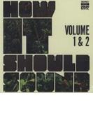 How It Should Sound Vol.1 & 2【CD】
