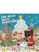Kids Bossa - White Christmas -