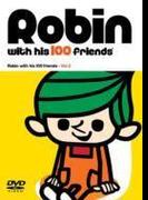 ロビンくんと100人のお友達 Vol.2【DVD】