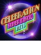 Celebration ~super Disco Hits~【CD】 2枚組