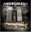Manifest Tyranny【CD】