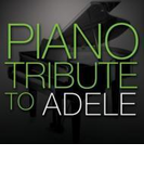 Piano Tribute To Adele【CD】