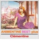 Animentine Best+ (+dvd)(Ltd)【CD】 2枚組