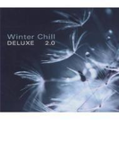 Winter Chill Deluxe 2.0【CD】