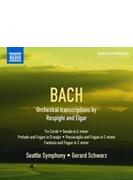 レスピーギとエルガーによるバッハ編曲集 シュウォーツ&シアトル交響楽団