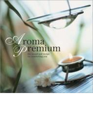アロマ・プレミア【CD】