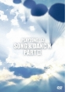 PLAYZONE'12 SONG & DANC'N。 PART II。【DVD】