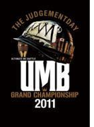 Ultimate Mc Battle Grand Champion Ship 2011 -the Judgementday-【DVD】