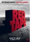 "RED TAPE ""NAKED""-TOUR '97 ~紫の炎~ at 西宮スタジアム-【DVD】 2枚組"