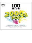 100 Hits: 2000s Pop【CD】 5枚組