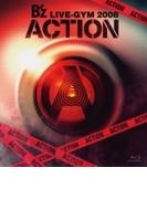B'z LIVE-GYM 2008 -ACTION- (Blu-ray)【ブルーレイ】