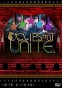 UNiTE. CLIPS #01【DVD】