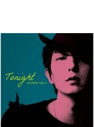 TONIGHT 【Type-A】(CD+DVD)