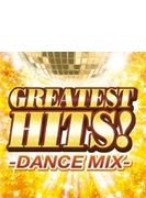 GREATEST HITS!-DANCE MIX-