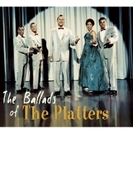 Ballads Of The Platters【CD】